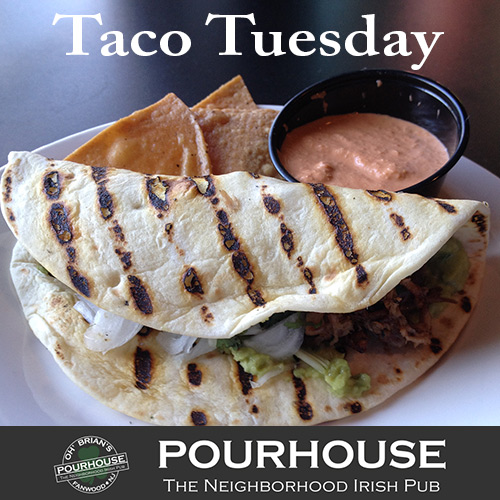 $2 Taco Tuesdays at Oh' Brian's Pourhouse